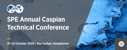 Spe annual caspian technical conference 2020